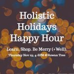 Holistic-Holidays-Happy-Hour