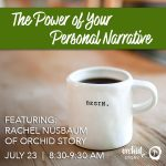 The Power of Your Personal Narrative Professional Development Workshop